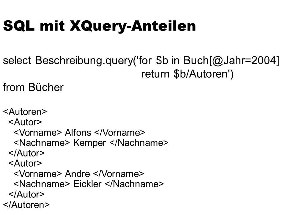 SQL mit XQuery-Anteilen