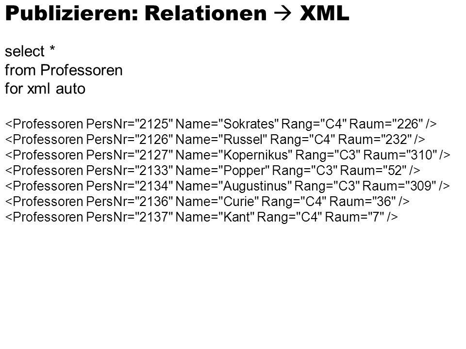 Publizieren: Relationen  XML