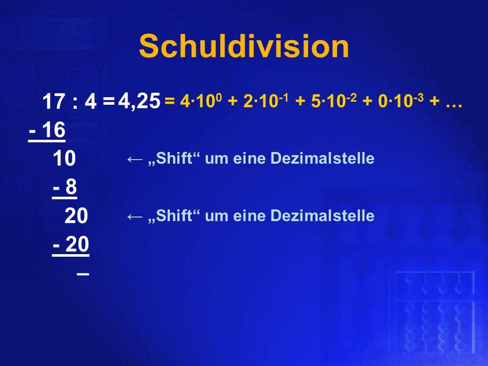 """Schuldivision ,2. - 8. 2. 4. - 16. 1. 5. - 20. – 17 : 4 = ← """"Shift um eine Dezimalstelle."""