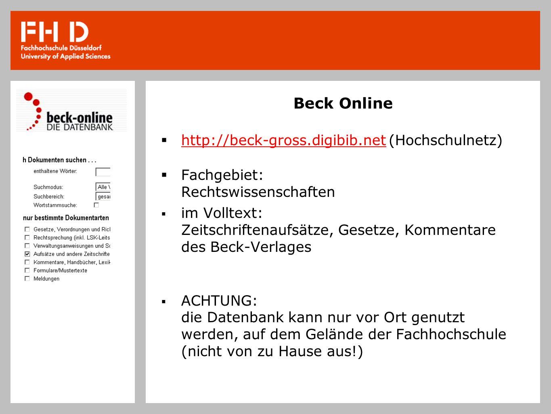Beck Online http://beck-gross.digibib.net (Hochschulnetz)
