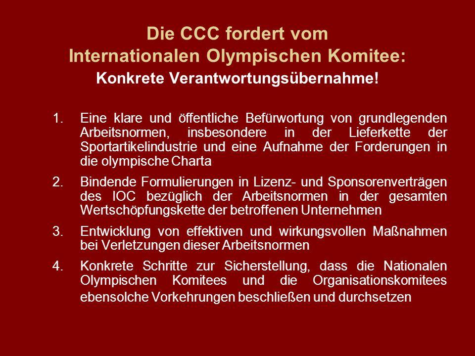 Die CCC fordert vom Internationalen Olympischen Komitee:
