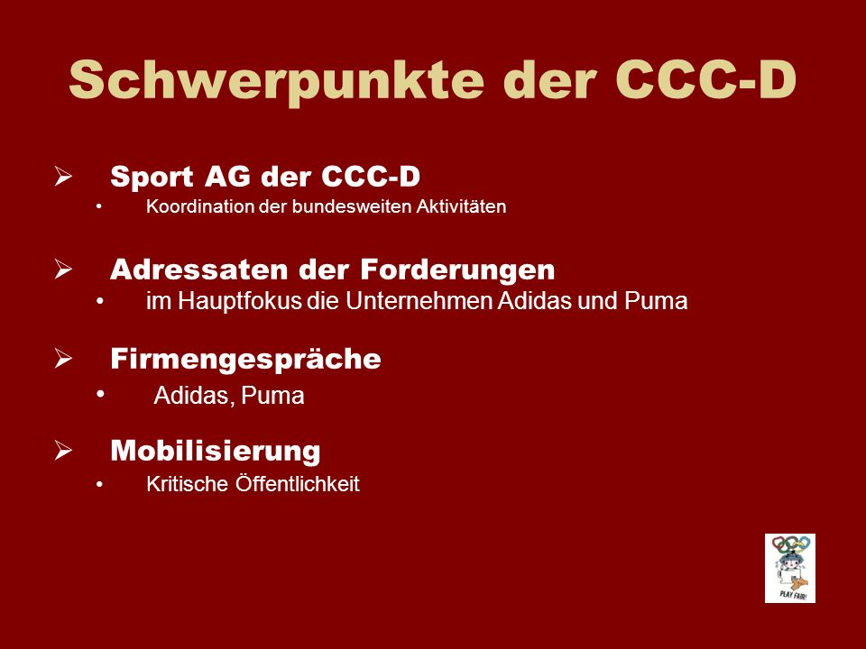 Schwerpunkte der CCC-D