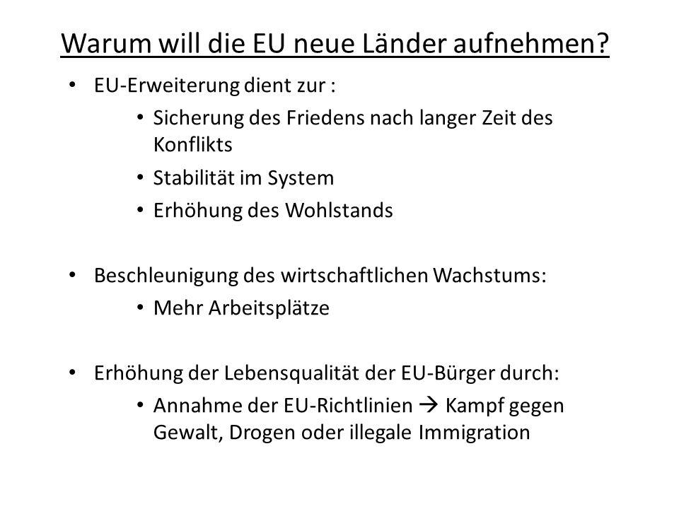 Warum will die EU neue Länder aufnehmen