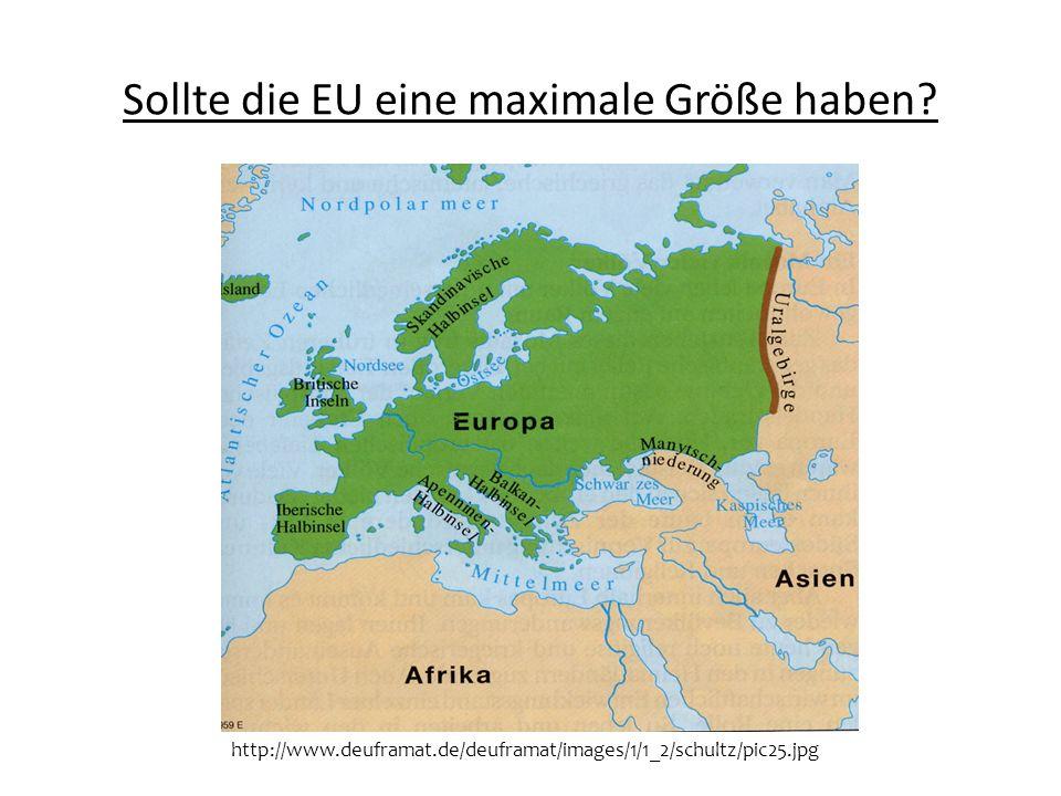 Sollte die EU eine maximale Größe haben