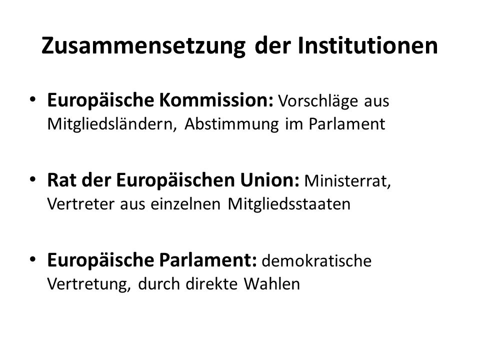 Zusammensetzung der Institutionen