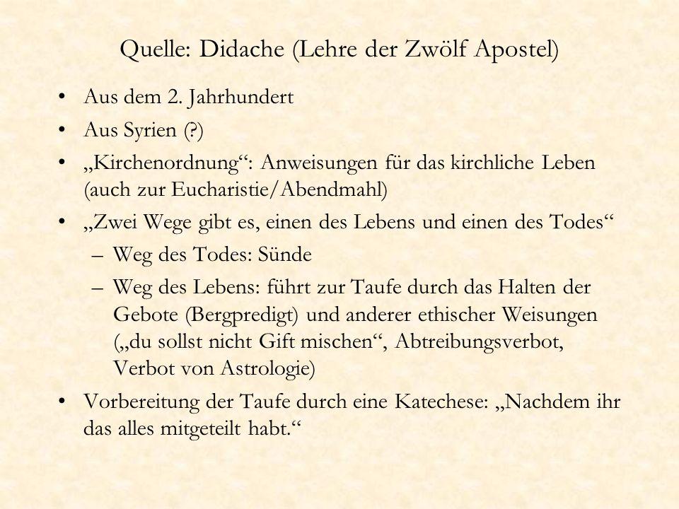 Quelle: Didache (Lehre der Zwölf Apostel)