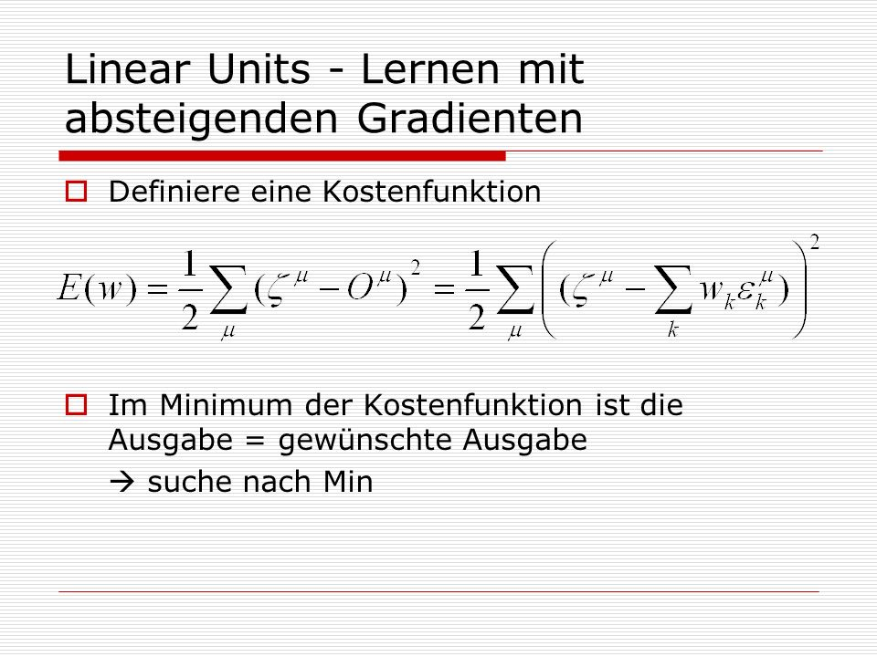 Linear Units - Lernen mit absteigenden Gradienten