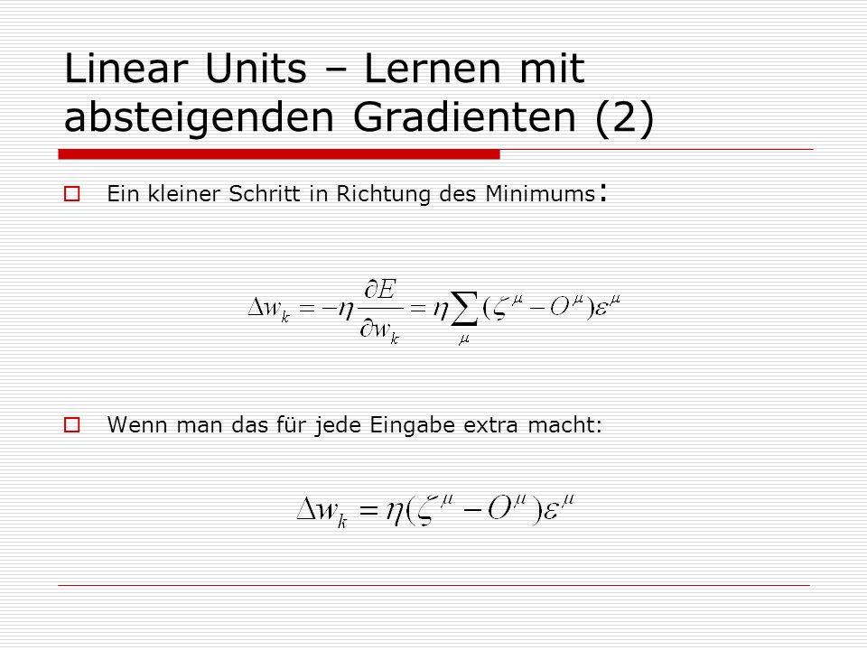 Linear Units – Lernen mit absteigenden Gradienten (2)