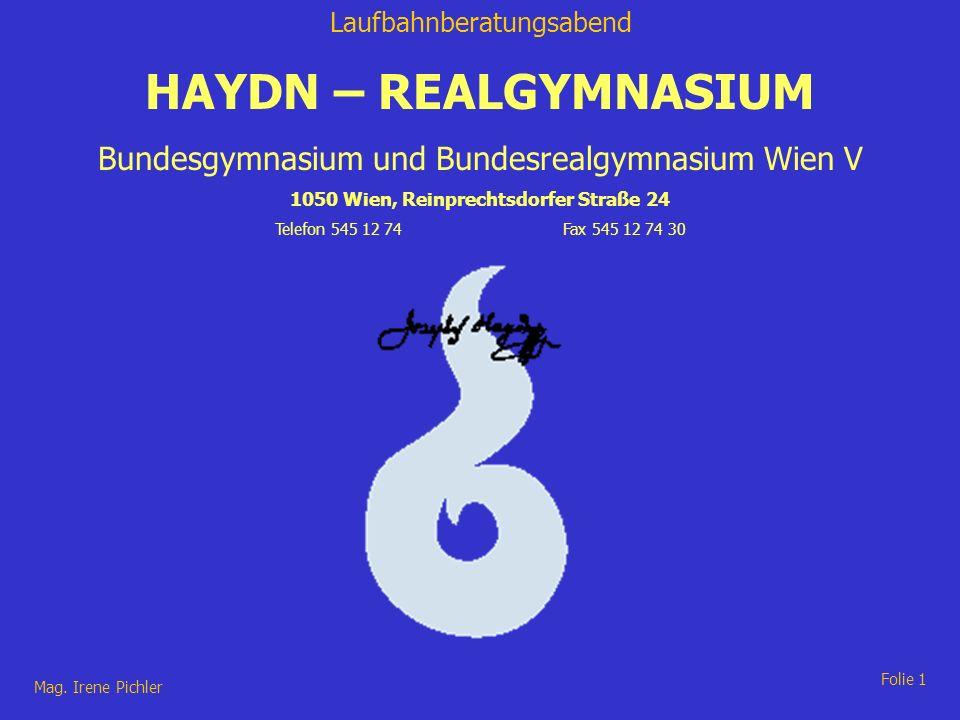HAYDN – REALGYMNASIUM Bundesgymnasium und Bundesrealgymnasium Wien V