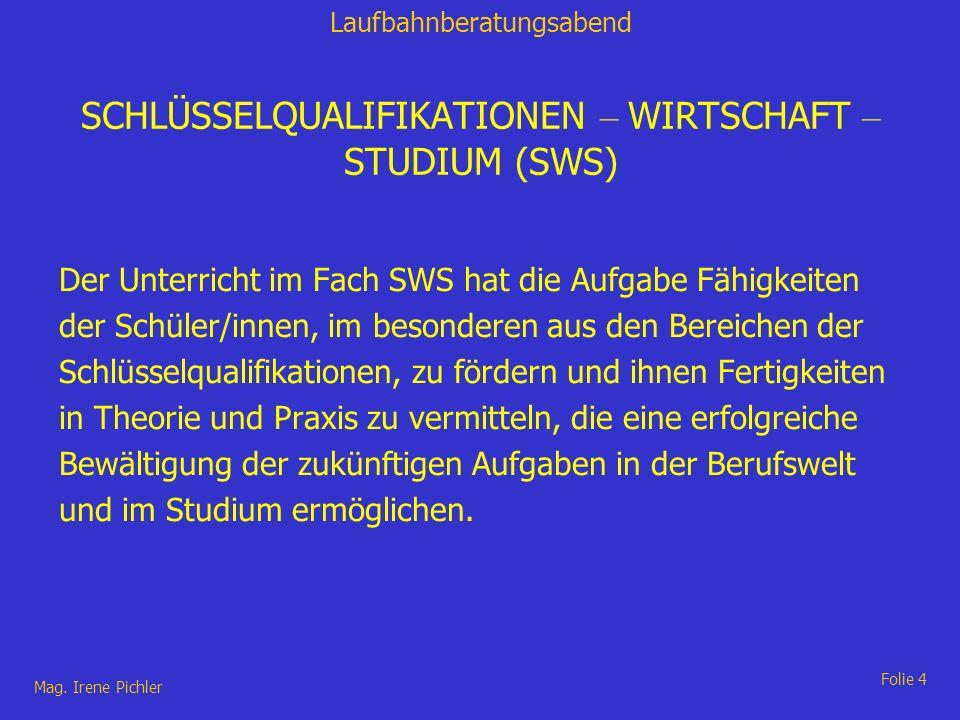 SCHLÜSSELQUALIFIKATIONEN – WIRTSCHAFT – STUDIUM (SWS)