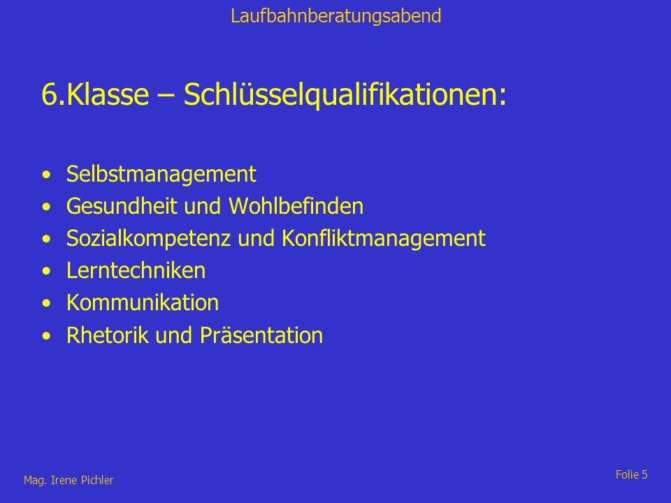 6.Klasse – Schlüsselqualifikationen: