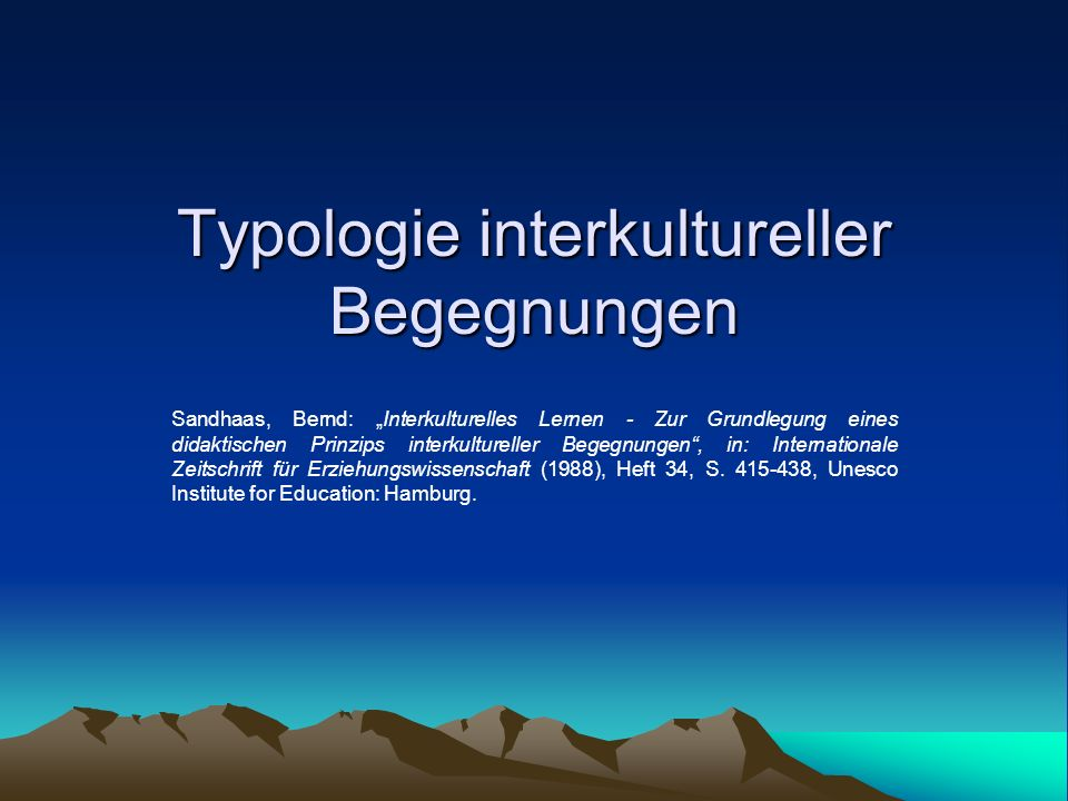 Typologie interkultureller Begegnungen