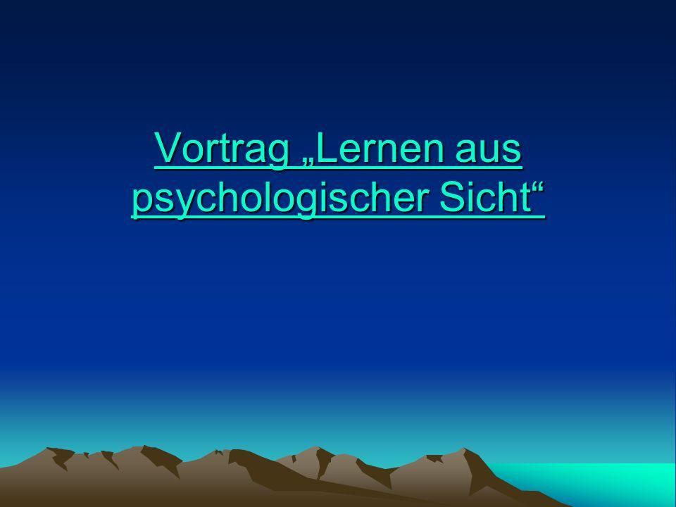 """Vortrag """"Lernen aus psychologischer Sicht"""