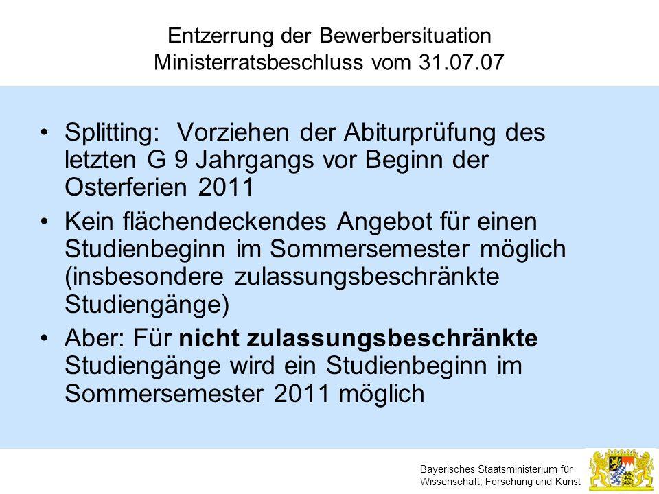 Entzerrung der Bewerbersituation Ministerratsbeschluss vom 31.07.07