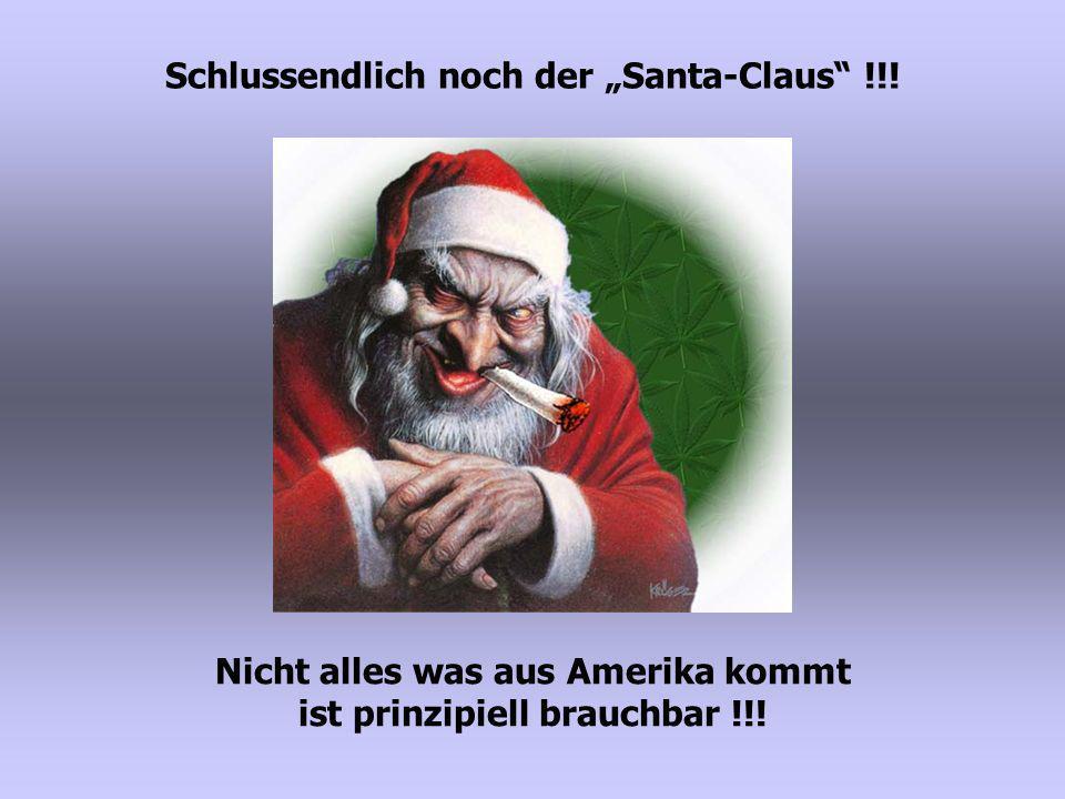 """Schlussendlich noch der """"Santa-Claus !!!"""