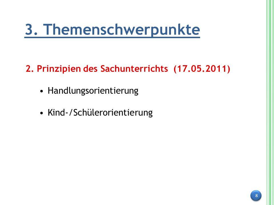 3. Themenschwerpunkte 2. Prinzipien des Sachunterrichts (17.05.2011)