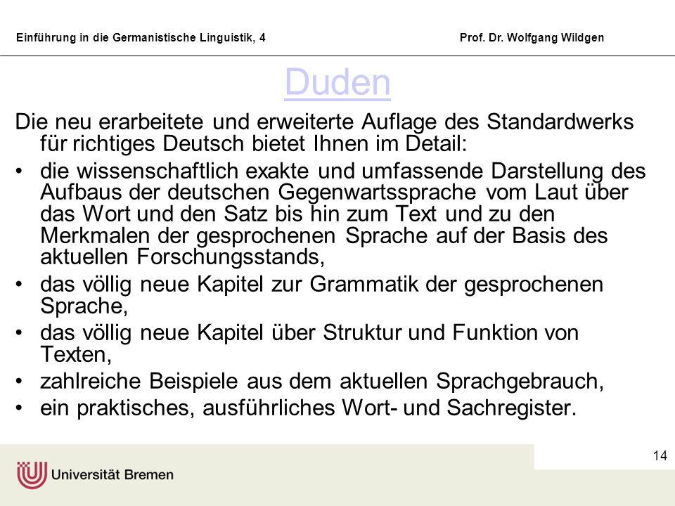 Duden Die neu erarbeitete und erweiterte Auflage des Standardwerks für richtiges Deutsch bietet Ihnen im Detail: