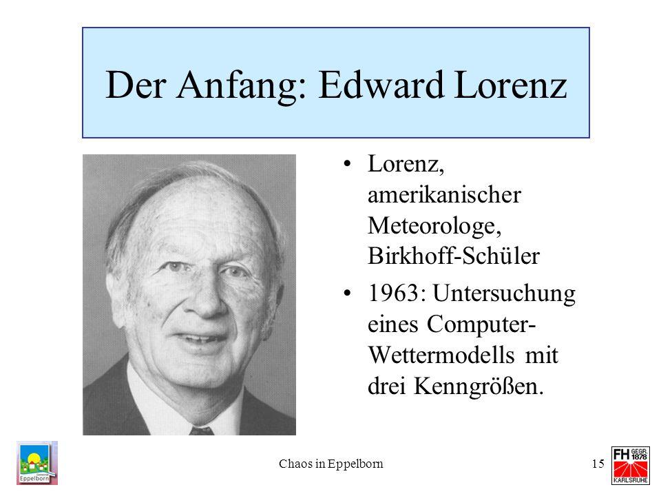 Der Anfang: Edward Lorenz