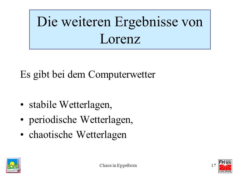 Die weiteren Ergebnisse von Lorenz