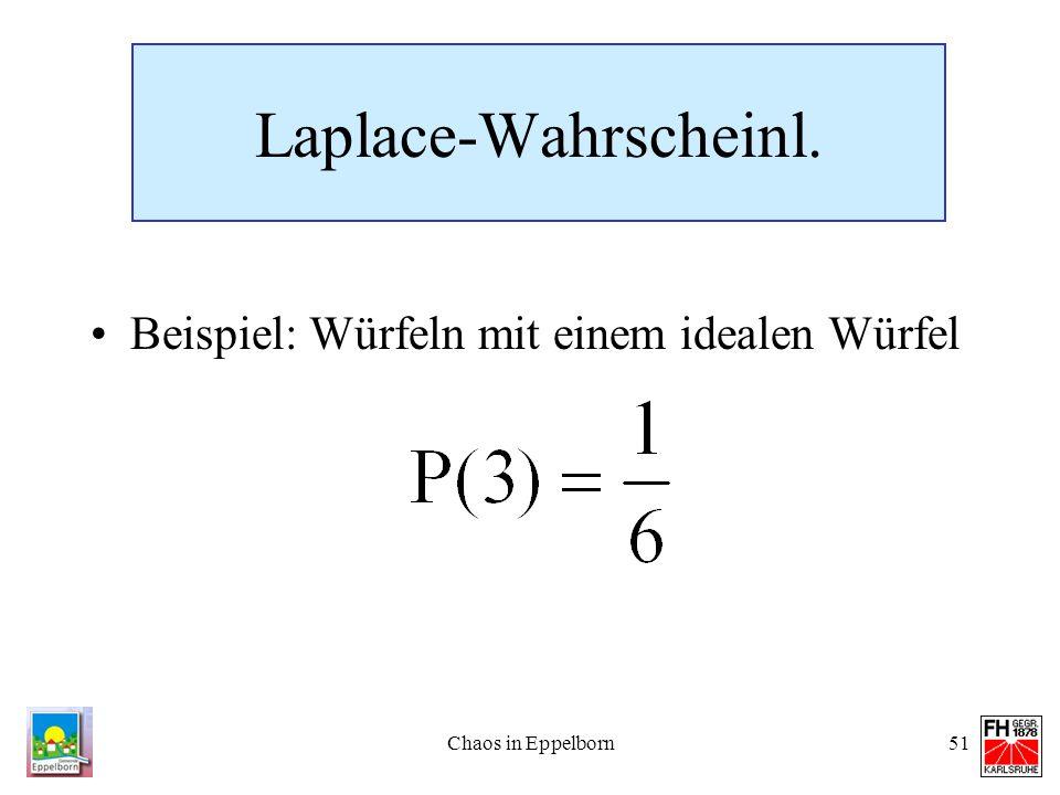 Laplace-Wahrscheinl. Beispiel: Würfeln mit einem idealen Würfel