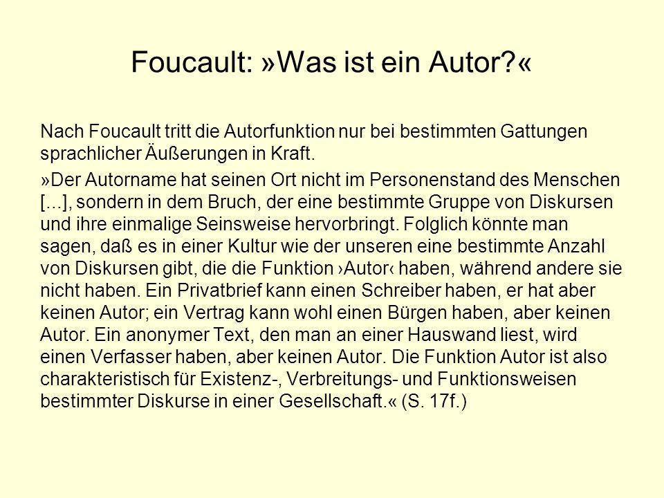 Foucault: »Was ist ein Autor «