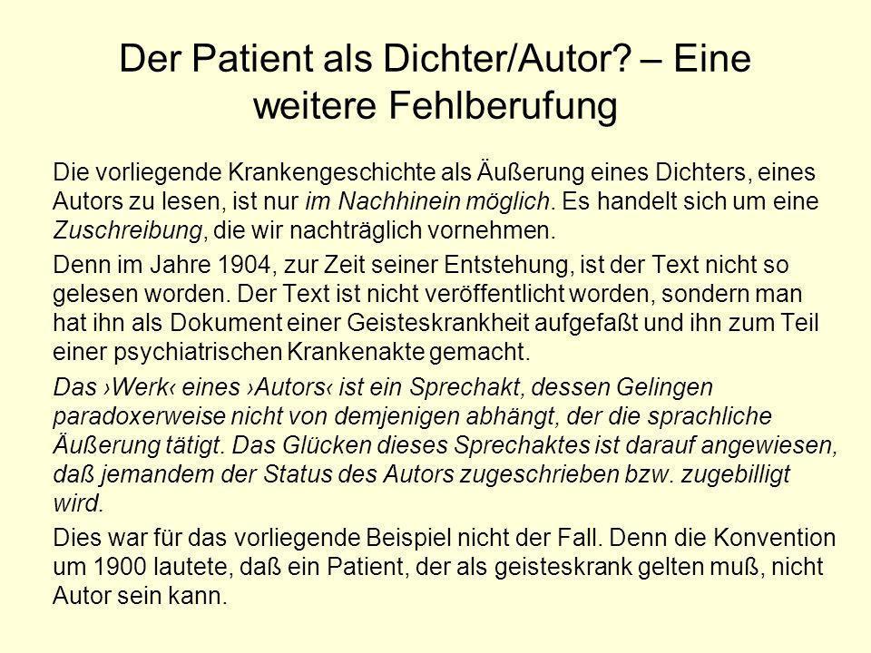Der Patient als Dichter/Autor – Eine weitere Fehlberufung