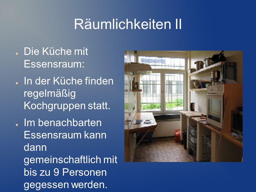 Räumlichkeiten II Die Küche mit Essensraum: