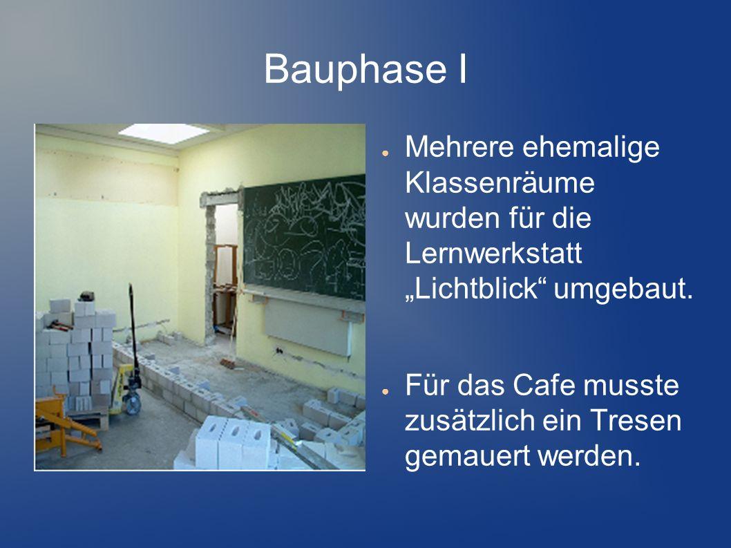 """Bauphase I Mehrere ehemalige Klassenräume wurden für die Lernwerkstatt """"Lichtblick umgebaut."""