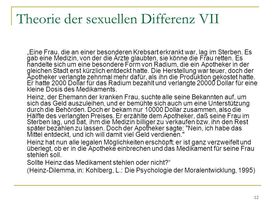 Theorie der sexuellen Differenz VII