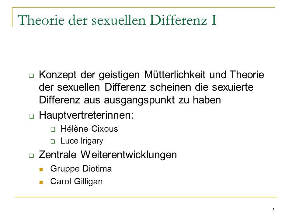Theorie der sexuellen Differenz I