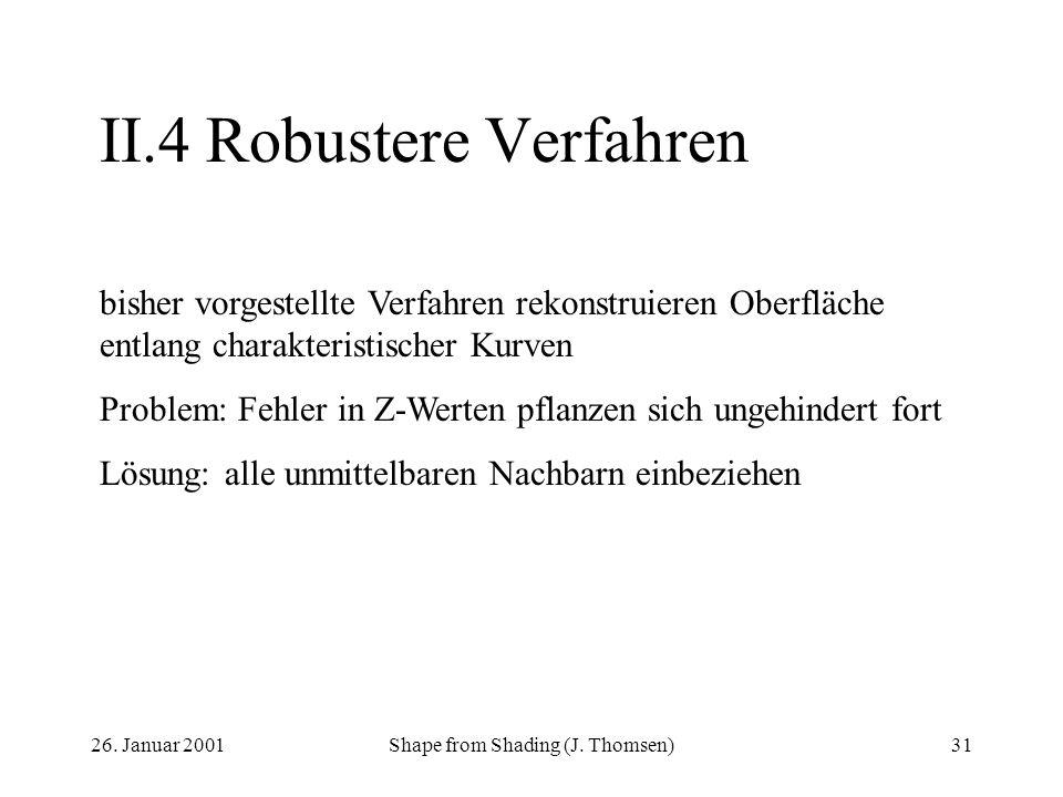 II.4 Robustere Verfahren