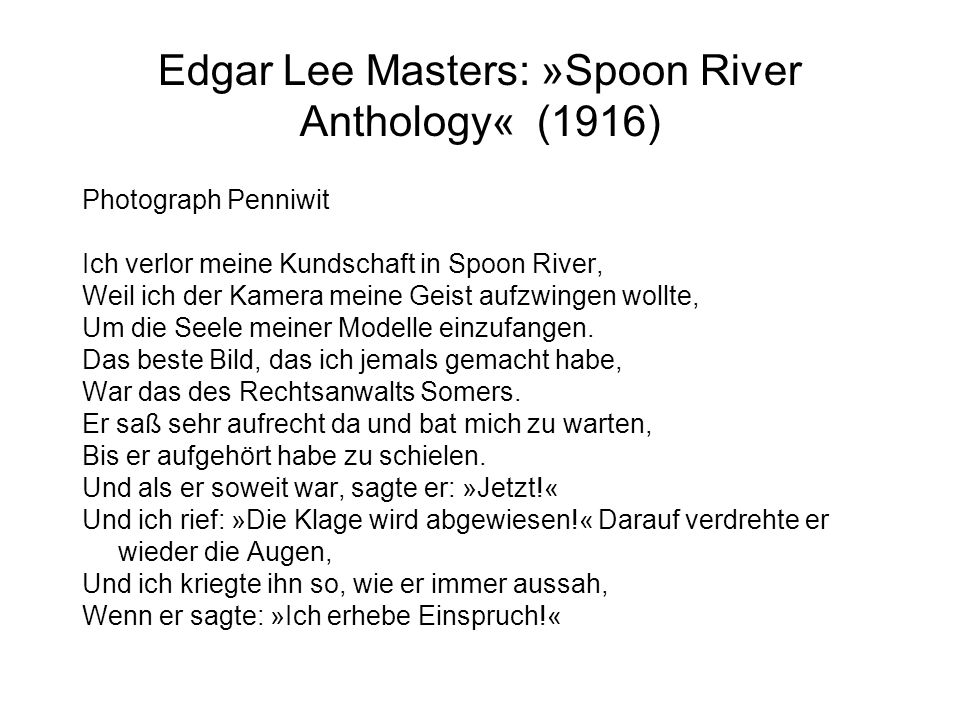 Edgar Lee Masters: »Spoon River Anthology« (1916)