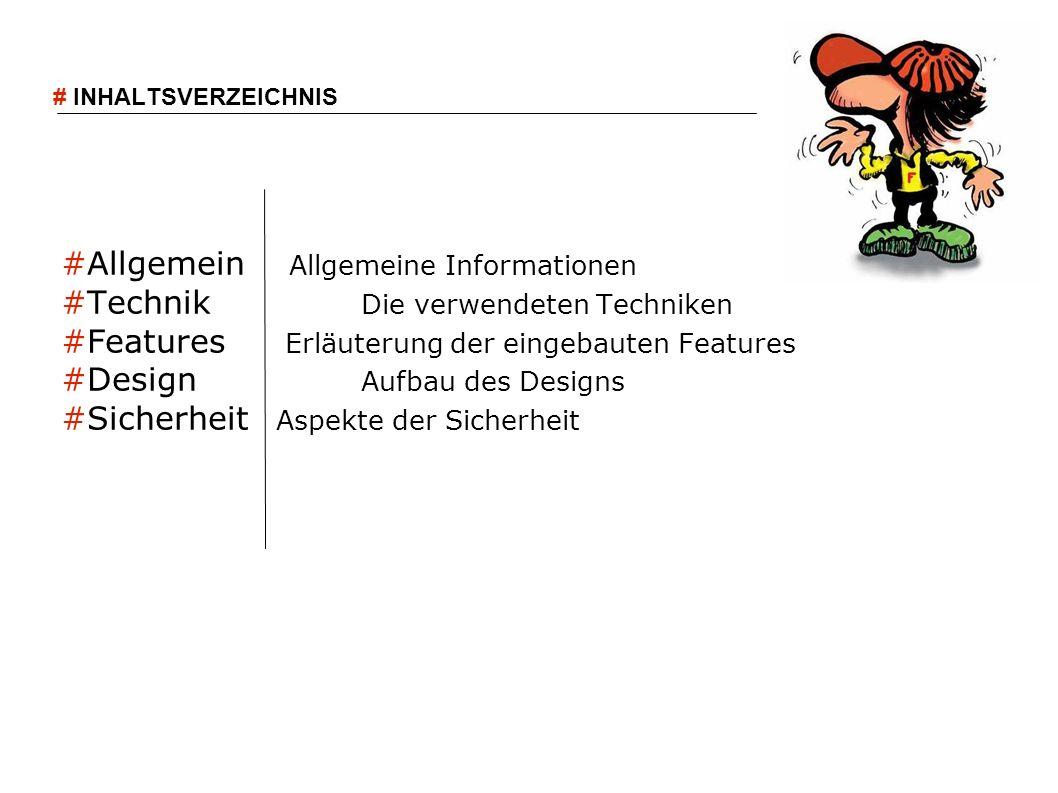 #Allgemein Allgemeine Informationen #Technik Die verwendeten Techniken