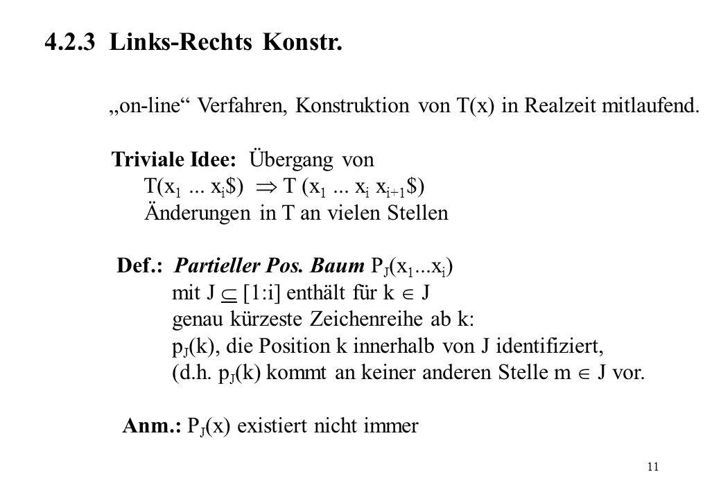 """""""on-line Verfahren, Konstruktion von T(x) in Realzeit mitlaufend."""