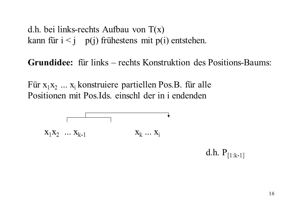 d.h. bei links-rechts Aufbau von T(x)