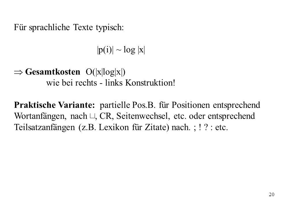 Für sprachliche Texte typisch: