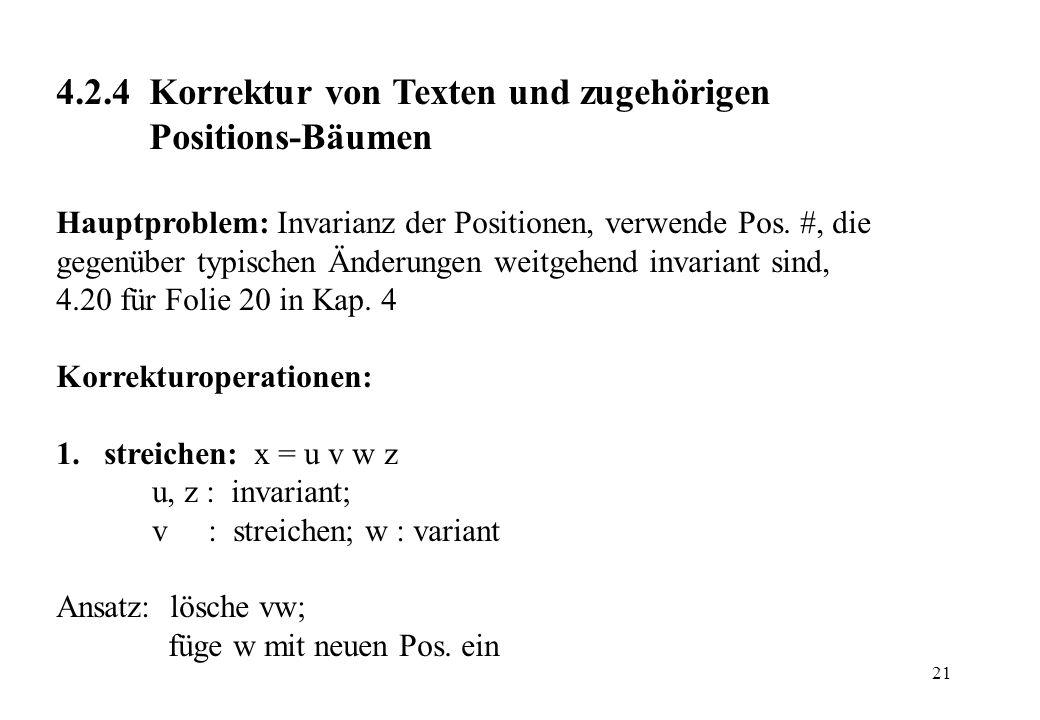 4.2.4 Korrektur von Texten und zugehörigen Positions-Bäumen