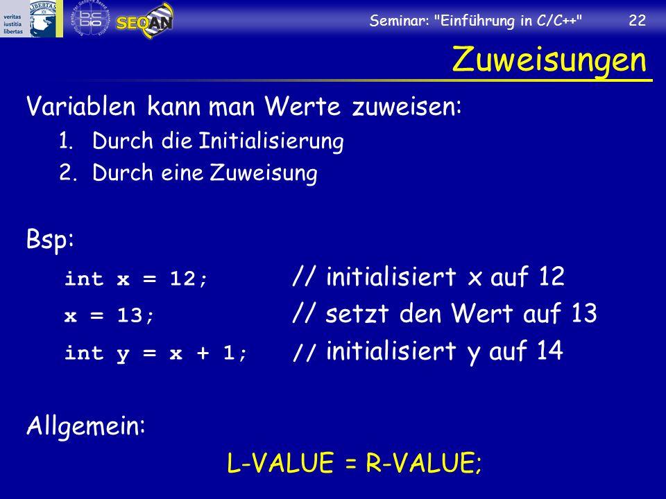 Zuweisungen Variablen kann man Werte zuweisen: Bsp: