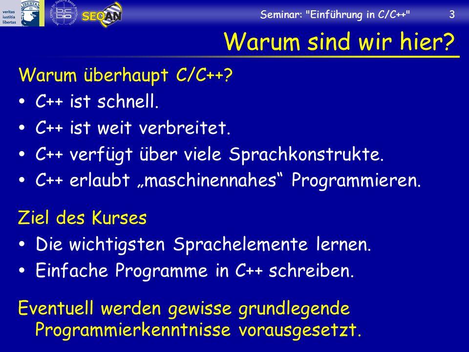 Warum sind wir hier Warum überhaupt C/C++ C++ ist schnell.