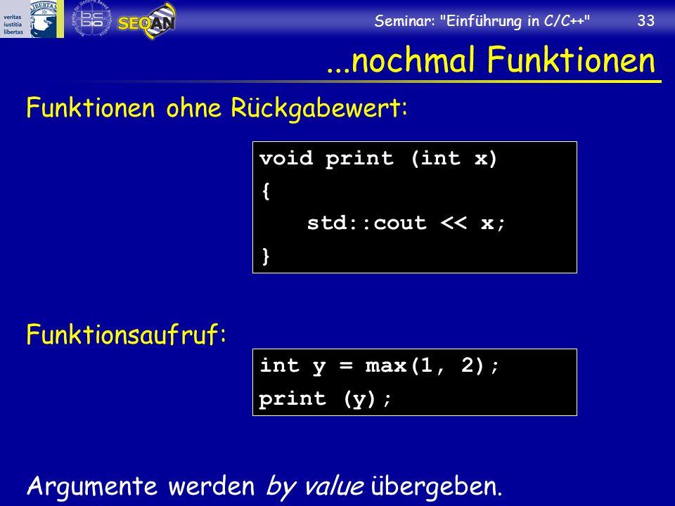 ...nochmal Funktionen Funktionen ohne Rückgabewert: Funktionsaufruf: