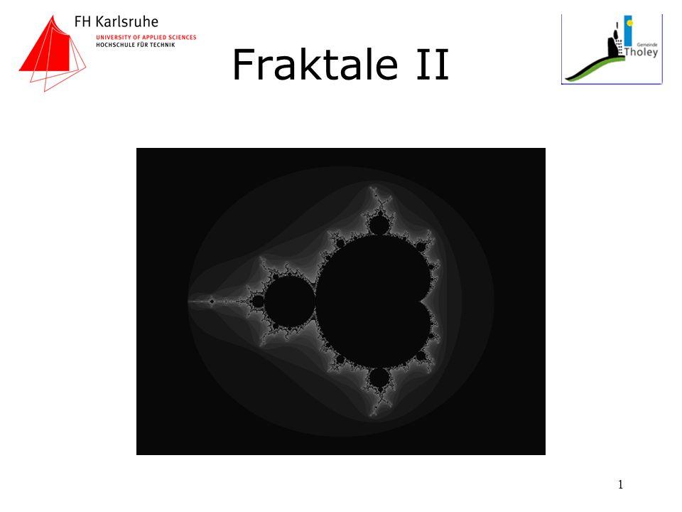 Fraktale II