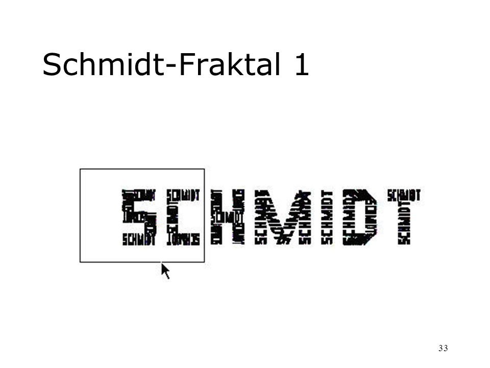 Schmidt-Fraktal 1