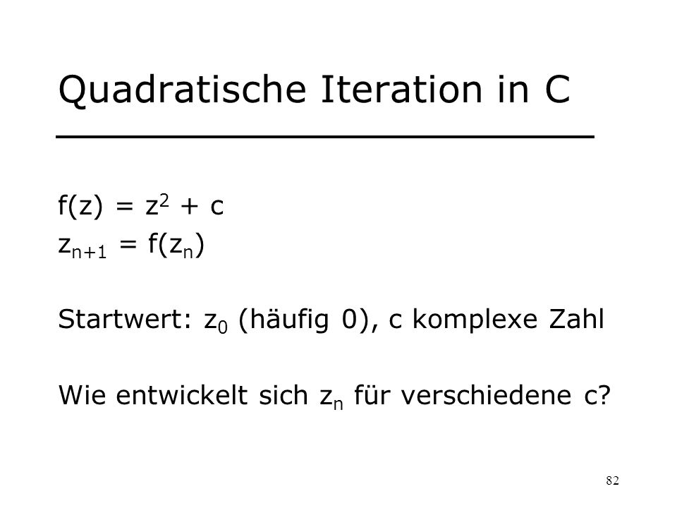Quadratische Iteration in C