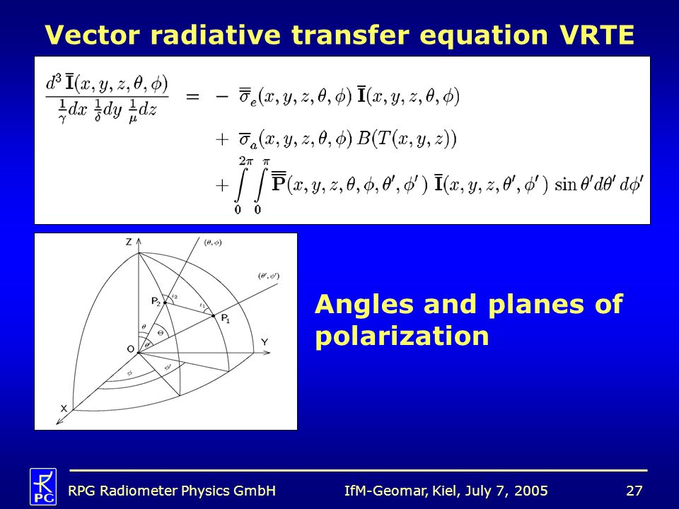 Vector radiative transfer equation VRTE