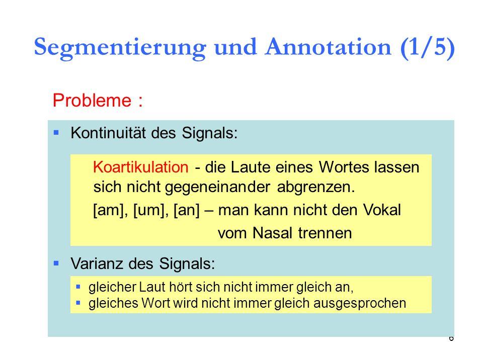Segmentierung und Annotation (1/5)