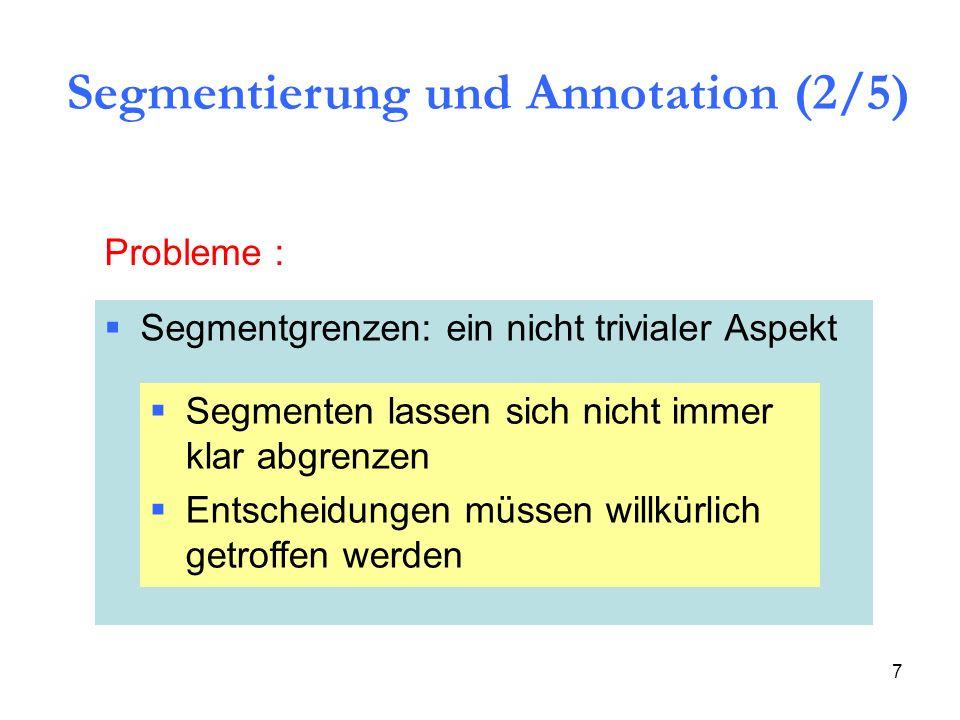 Segmentierung und Annotation (2/5)