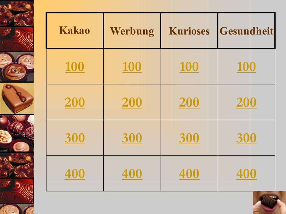 Werbung Kurioses Gesundheit Kakao 100 100 100 100 200 200 200 200 300 300 300 300 400 400 400 400