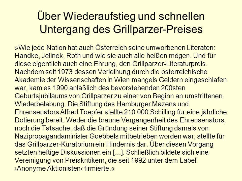 Über Wiederaufstieg und schnellen Untergang des Grillparzer-Preises