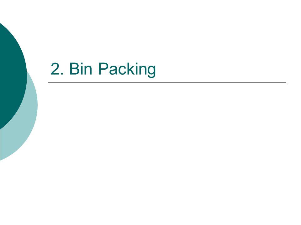 2. Bin Packing