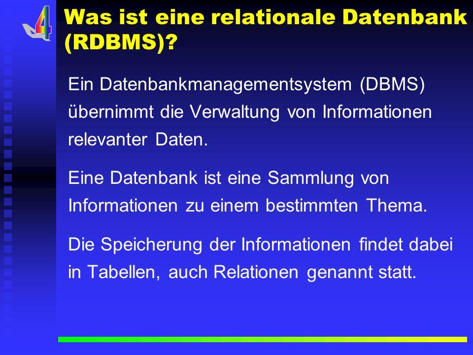 Was ist eine relationale Datenbank (RDBMS)